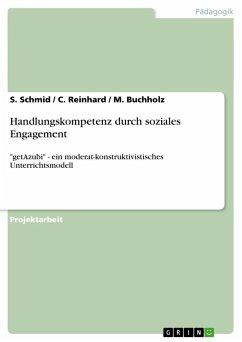 Handlungskompetenz durch soziales Engagement
