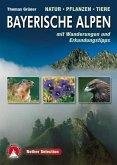 Bayerische Alpen · Natur – Pflanzen – Tiere