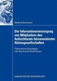 Die Informationsversorgung der Mitglieder des Aufsichtsrats deutscher börsennotierter Aktien-gesellschaften