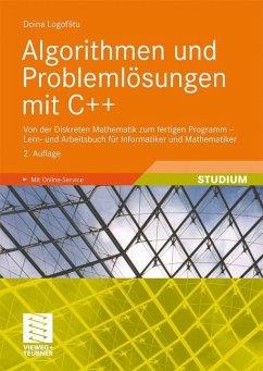 Algorithmen und Problemlösungen mit C++ - Logofatu, Doina