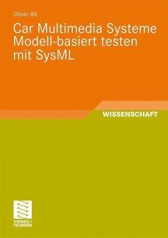 Car Multimedia Systeme Modell-basiert testen mit SysML - Alt, Oliver