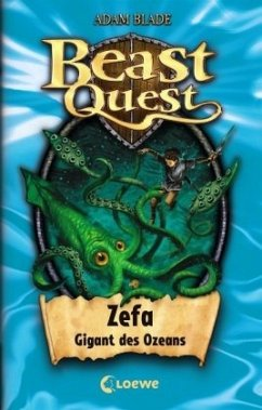 Zefa, Gigant des Ozeans / Beast Quest Bd.7 - Blade, Adam