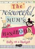 The Resourceful Mum's Handbook