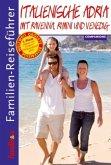 Familien-Reiseführer Italienische Adria