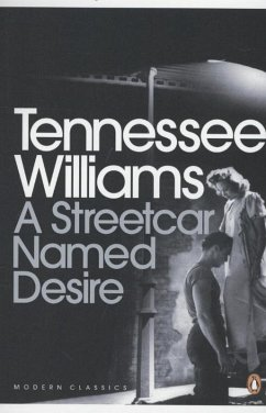 A Streetcar Named Desire - Williams, Tennessee