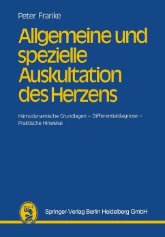 Allgemeine und spezielle Auskultation des Herzens - Franke, Peter
