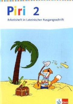 Piri Das Sprach-Lese-Buch. Arbeitsheft in Lateinischer Ausgangsschrift 2. Schuljahr