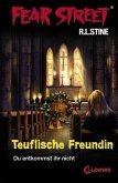 Teuflische Freundin / Fear Street Bd.38