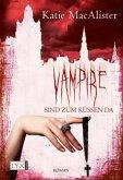 Vampire sind zum Küssen da / Dark One Bd.5