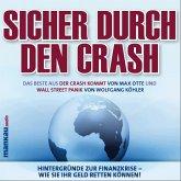 """Sicher durch den Crash - Das Beste aus """"Der Crash kommt"""" und """"Wall Street Panik"""", 4 Audio-CDs"""