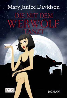 Die mit dem Werwolf tanzt - Derik's Fluch / Bd.1 - Davidson, MaryJanice