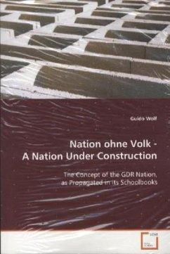 Nation ohne Volk - A Nation Under Construction - Wolf, Guido