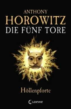Höllenpforte / Die fünf Tore Bd.4 - Horowitz, Anthony