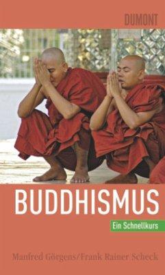Buddhismus - Görgens, Manfred; Scheck, Frank R.