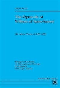 The Opuscula of William of Saint-Amour