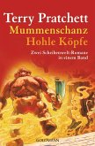 Mummenschanz & Hohle Köpfe / Scheibenwelt Bd.18&19