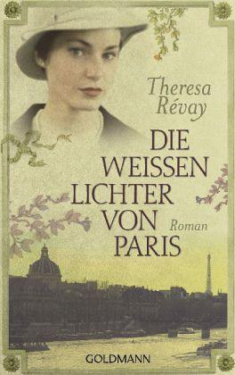 Die weissen Lichter von Paris - Révay, Theresa
