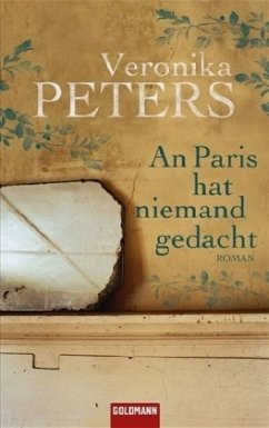 An Paris hat niemand gedacht - Peters, Veronika