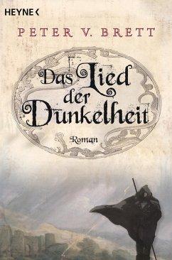 Das Lied der Dunkelheit / Dämonenzyklus Bd.1 - Brett, Peter V.