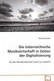 Die österreichische Musikwirtschaft in Zeiten der Digitalisierung