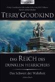 Das Reich des dunklen Herrschers / Das Schwert der Wahrheit Bd.8
