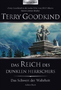 Das Reich des dunklen Herrschers / Das Schwert der Wahrheit Bd.8 - Goodkind, Terry