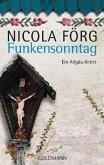 Funkensonntag / Kommissar Weinzierl Bd.2