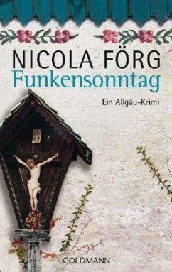 Funkensonntag / Kommissar Weinzierl Bd.2 - Förg, Nicola