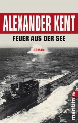 Feuer aus der See - Kent, Alexander
