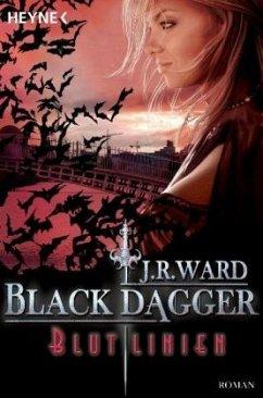 Blutlinien / Black Dagger Bd.11 - Ward, J. R.