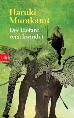 Der Elefant verschwindet - Murakami, Haruki