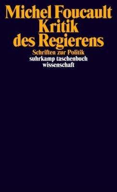 Kritik des Regierens - Foucault, Michel