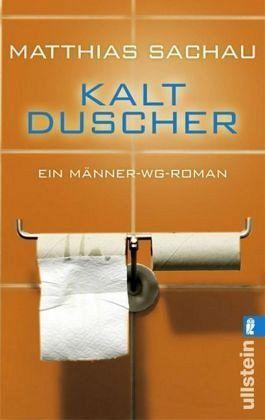 Kaltduscher - Sachau, Matthias