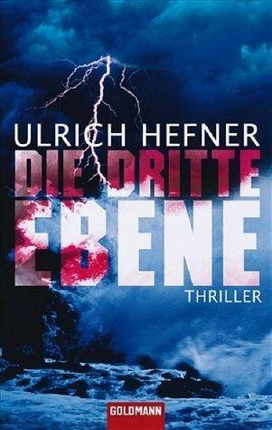 Die dritte Ebene - Hefner, Ulrich