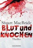 Blut und Knochen / Detective Sergeant Logan McRae Bd.4