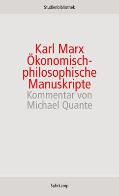 Ökonomisch-philosophische Manuskripte - Marx, Karl