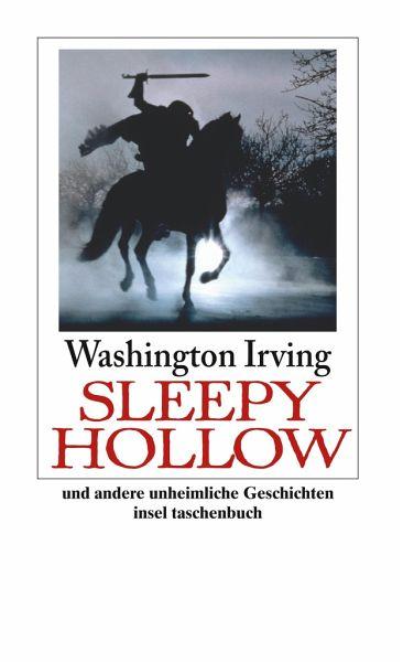 Sleepy Hollow und andere unheimliche Geschichten - Irving, Washington