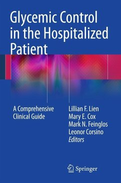 Glycemic Control in the Hospitalized Patient - Lien, Lillian F. / Cox, Mary E. / Feinglos, Mark N. et al. (Hrsg.)