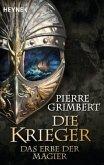 Das Erbe der Magier / Die Krieger Bd.1