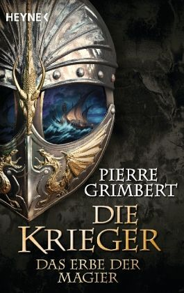 Das Erbe der Magier / Die Krieger Bd.1 - Grimbert, Pierre