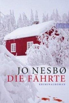 Die Fährte / Harry Hole Bd.4 - Nesbø, Jo