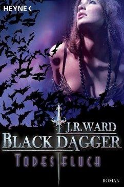 Todesfluch / Black Dagger Bd.10 - Ward, J. R.