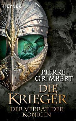 Der Verrat der Königin / Die Krieger Bd.2 - Grimbert, Pierre
