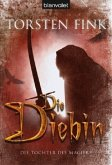 Die Diebin / Die Tochter des Magiers Bd.1