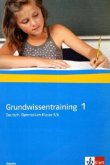 Grundwissentraining Deutsch. Gymnasium 5./6. Klasse. Ausgabe für Bayern
