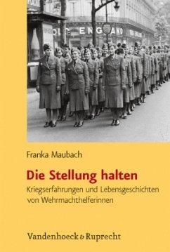 Die Stellung halten - Maubach, Franka