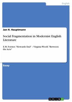 Social Fragmentation in Modernist English Literature