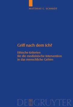 Griff nach dem Ich? - Schmidt, Matthias C.