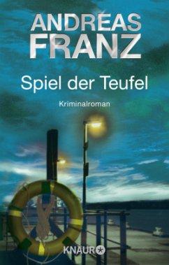Spiel der Teufel / Sören Henning Bd.2 - Franz, Andreas