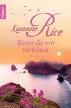 Wenn du mir vertraust - Rice, Luanne